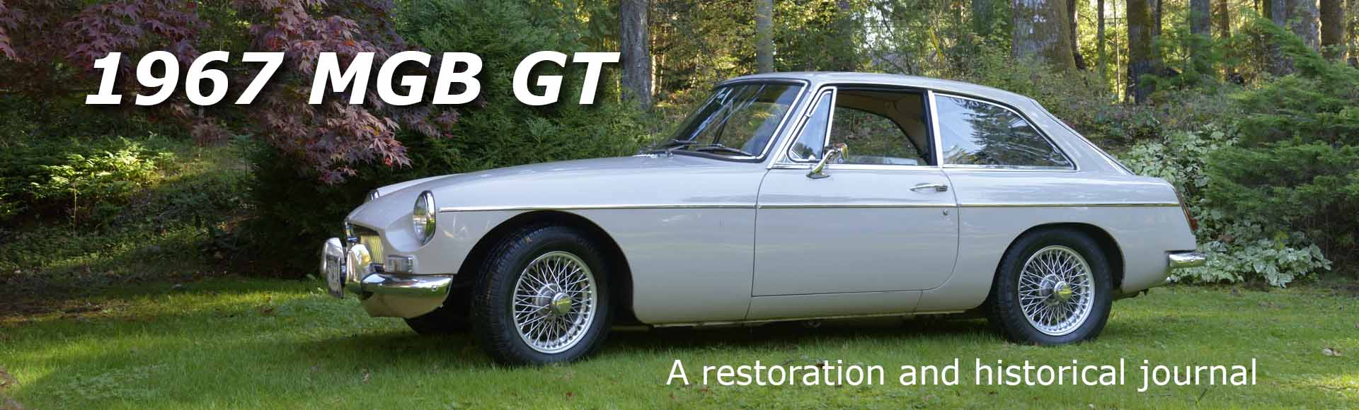 1967 MGB GT | A restoration and historical journal